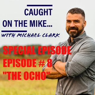 """Episode 8- """"AKA The Ocho- Why I started a podcast!"""" SPECIAL EPISODE"""