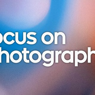 Focus On Photography 9: Make the Shift