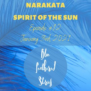 Narakata Spirit of the Sun