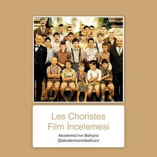 Les Chroristes (Koro) Film İncelemesi