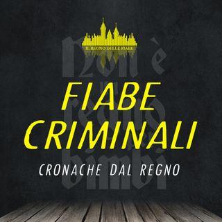 Fiabe Criminali - Cronache dal Regno