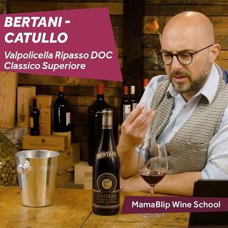 Corvina  | Bertani - Catullo  | Valpolicella wine tasting with Filipo Bartolotta