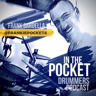 Episode 1: My Intention Is to Prove Everyone Can Groove, with Frank Sardella