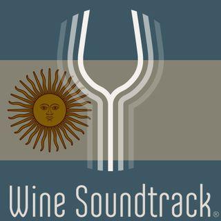 Wine Soundtrack - Argentina