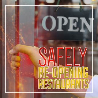 Safely Reopening Restaurants | Restaurant Recovery Podcast Series