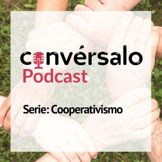 Cooperación y cooperativismo - Convérsalo Podcast