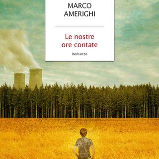 """Marco Amerighi """"Le ore contate"""""""