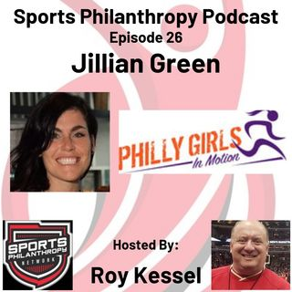 EP26: Jillian Green, Philly Girls in Motion