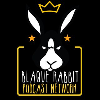 BlaqueRabbit Podcast Network