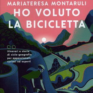 "Maria Teresa Montaruli ""Ho voluto la bicicletta"""