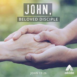 The Gospels: John the Beloved Disciple