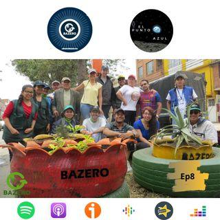 Ep8- Bazero