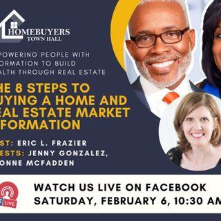 Homebuyers Town Hall : 8 Steps to Homeownership