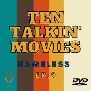 Ep. 9 - Nameless