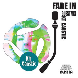 Fade In Friday 016: KT Caustic