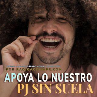 Apoya Lo Nuestro | Pj Sin Suela, Anabella Mondi & Alec Mora