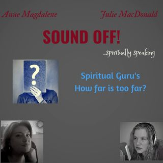 Spiritual Guru's - How far is too far?