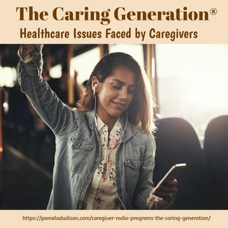 Healthcare Issues Confronting Caregivers