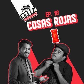 Mini Hora Feliz 18: Cosas Rojas en vivo desde Veracruz