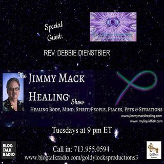 The Jimmy Mack Healing Show ~ Special Guest: Rev. Debbie Dienstbier ~ 26June2018