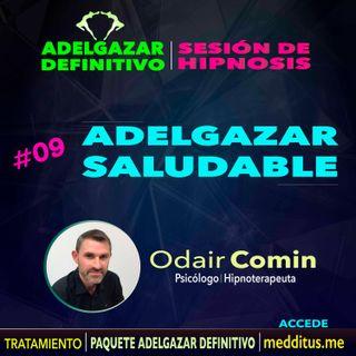 09 Hipnosis para Adelgazar Saludable | Adelgazar Definitivo | Odair Comin