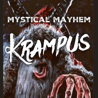Mystical Mayhem - Krampus
