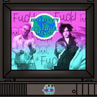 Ep.37 - Morrissey odia tutti, ma è reciproco (feat. Masi)