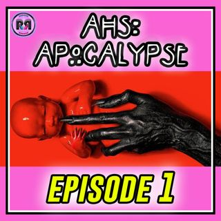"AHS: APOCALYPSE || EPISODE 1 ""The End"" // Recap Rewind //"