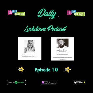 Daily Lockdown Podcast Episode 10