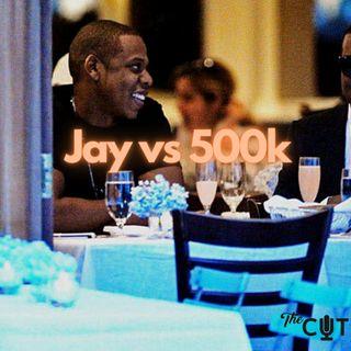 84: Jay vs 500k
