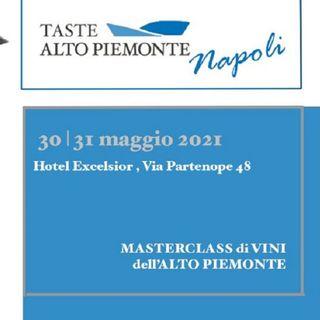 I Nebbioli dell'Alto Piemonte sbarcano a Napoli