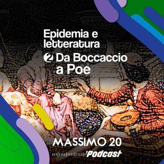 Epidemia e Letteratura | 2/4 Da Boccaccio a Poe
