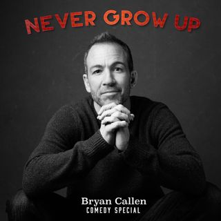 Bryan Callen Actor Comedian Never Grow Up