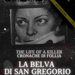 """Caterina Fort la """"belva di San Gregorio"""""""