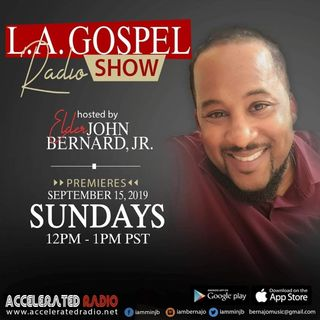 L.A. Gospel Radio Show 10/13/2019