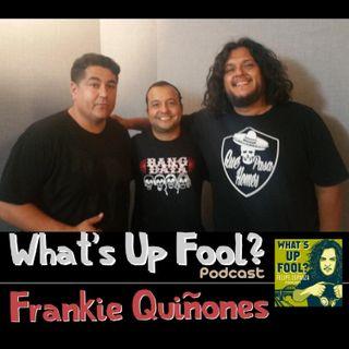 Ep 166 - Frankie Quinones