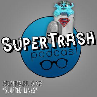 """'Supergirl' Episode 5.03 """"Blurred Lines"""""""