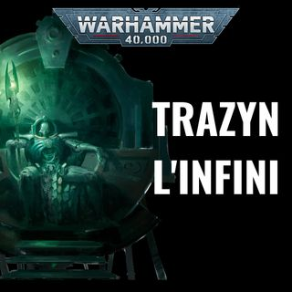 Trazyn l'Infini
