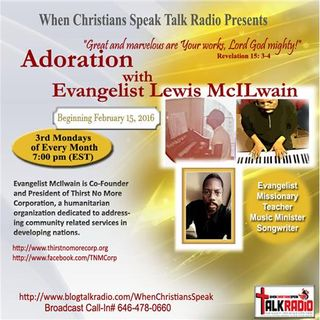 Adoration with Evangelist Lewis McIlwain and Guest  Rev. Pat Randall