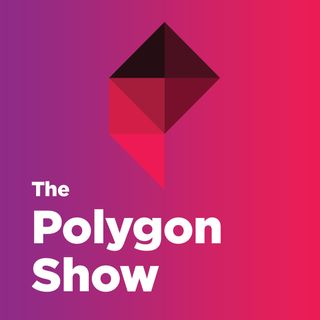 The Polygon Show