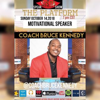 THE PLATFORM: SPECIAL GUEST COACH BRUCE KENNEDY