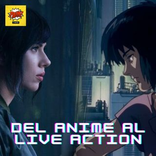 Del Anime Al Live Action T2021