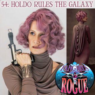 54: Holdo Rules The Galaxy