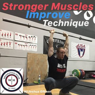 Improving Technique w/ Strength Training - Know What's For You! w/ Joshua Gibson