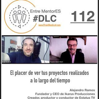 #DLC 112 con Alejandro Ramos