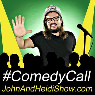 03-01-19-John And Heidi Show-DustySlay-ComedyCall