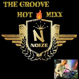 THE GROOVE MONDAY MORNING BRING THE NOIZE WIT DJ NOIZE