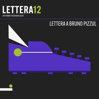 02. Incubi magici - Lettera a Bruno Pizzul