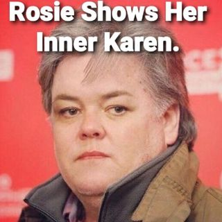 Rosie O'Donnell..Sit Your No Lip Having A$$ Down Somewhere!