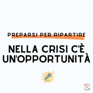 Nella crisi c'è un'opportunità